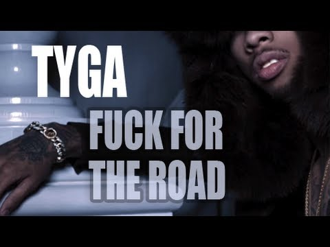 Tyga – F*ck For The Road Ft. Chris Brown