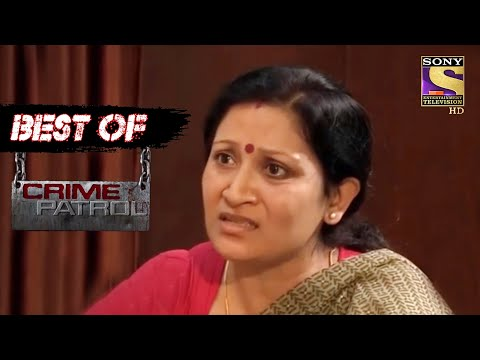 Best Of Crime Patrol - The Twisted Love Affair - Full Episode