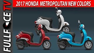 6. 2017 Honda Metropolitan Scooter Review and Price