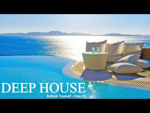 Deep House Mix 056 • Refresh Yourself • Grau DJ
