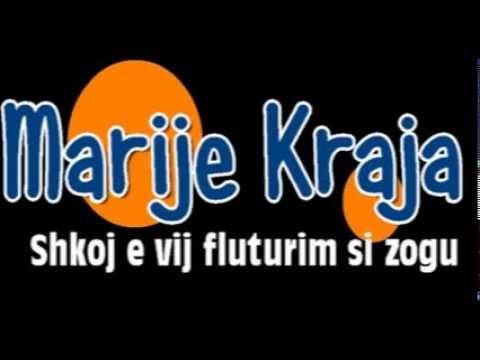 Marije Kraja-Shkoj e vij fluturim si zogu