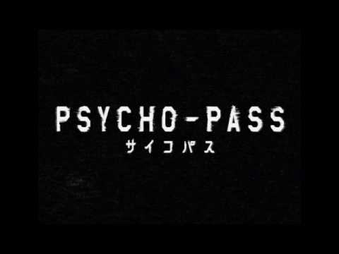 "Psycho-Pass - ""Abnormalize"" - OP 1 - INSTRUMENTAL (HQ)"