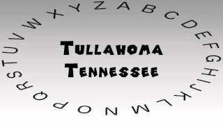 Tullahoma (TN) United States  city photos gallery : How to Say or Pronounce USA Cities — Tullahoma, Tennessee