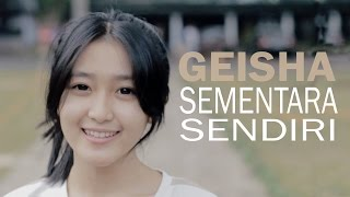 Video Geisha - Sementara Sendiri (Bintan Radhita, Andri Guitara) cover MP3, 3GP, MP4, WEBM, AVI, FLV Agustus 2018