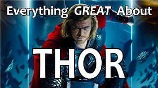 Video Everything GREAT About Thor! MP3, 3GP, MP4, WEBM, AVI, FLV Juli 2018