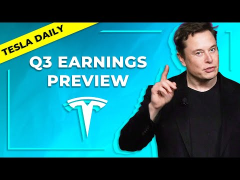 TSLA Q3 Earnings Preview & Estimates (Tesla Daily)