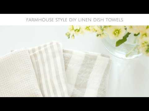 Farmhouse Home: How to Sew 5 Minute DIY Linen Dish Towels
