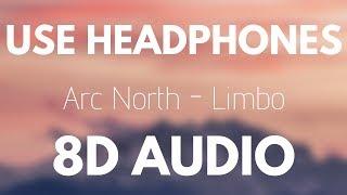 Arc North - Limbo (Ft. Veronica Bravo) (8D AUDIO) [8D Tunes Release]