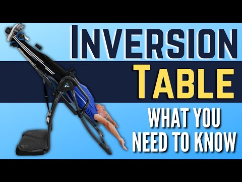 What You Need to Know About Inversion Tables & Back Pain.