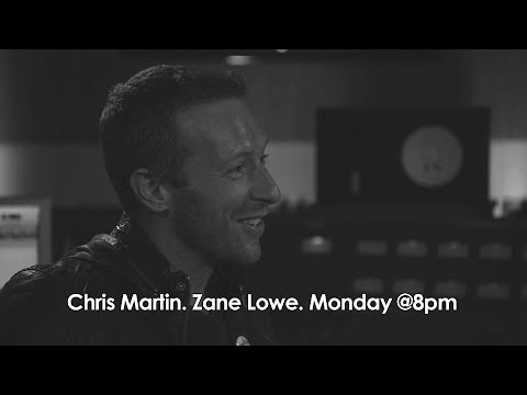 chris - Zane chats to Chris Martin, Monday at 8pm (GMT) BBC Radio 1 - http://www.bbc.co.uk/programmes/b041t8vr.