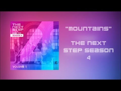 The Next Step - Mountains (видео)