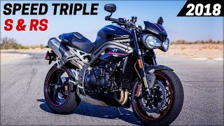 3. NEW 2018 Triumph Speed Triple S & RS - Updated New Engines And Color Options