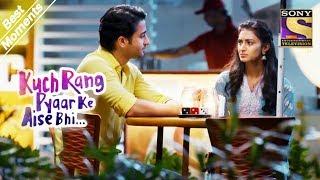 Kuch Rang Pyar Ke Aise Bhi | Dev & Sonakshi's Romantic Date | Best Moments