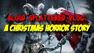 Nonton A Christmas Horror Story (2015) - Blood Splattered Vlog (Horror Movie Review) Film Subtitle Indonesia Streaming Movie Download