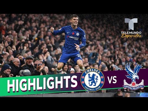 Chelsea vs. Crystal Palace: 2-0 Goals & Highlights | Premier League | Telemundo Deportes