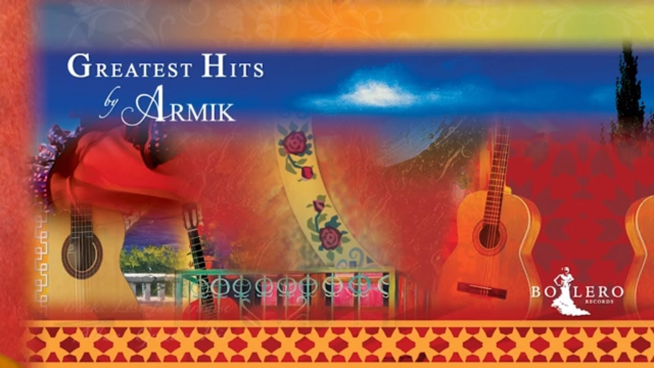 Armik – OFFICIAL  – GREATEST HITS – Full Album – Nouveau Flamenco, Romantic Spanish Guitar