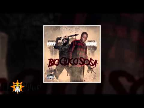 Chief Keef & Gucci Mane - Don't Lose No Load (Big Gucci Sosa Mixtape)
