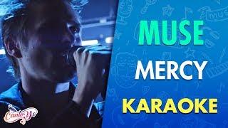 Muse - Mercy (Karaoke)   CantoYo