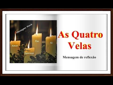 As Quatro Velas - Parábola - Mensagem de Reflexão