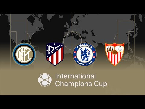Video INTERNATIONAL CHAMPIONS CUP 2018 | Inter, Atletico Madrid, Chelsea and Sevilla download in MP3, 3GP, MP4, WEBM, AVI, FLV January 2017