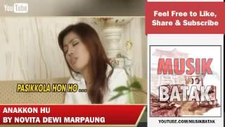 Lagu Batak - Novita Dewi Marpaung - Anakkon Hu