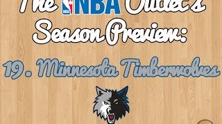 The NBA Outlet's Preview Series: 19. Minnesota Timberwolves