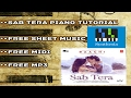 Sab Tera (Baaghi) Armaan Malik || Piano Tutorial + Staff Music Sheet + Midi with Lyrics