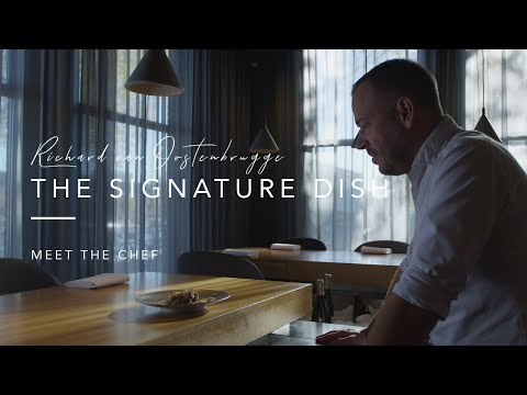 Meet The Chef Ep. 4 | Richard Van Oostenbrugge - The Signature Dish