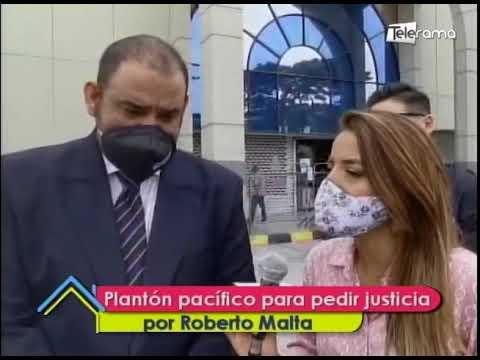 Plantón pacífico para pedir justicia por Roberto Malta