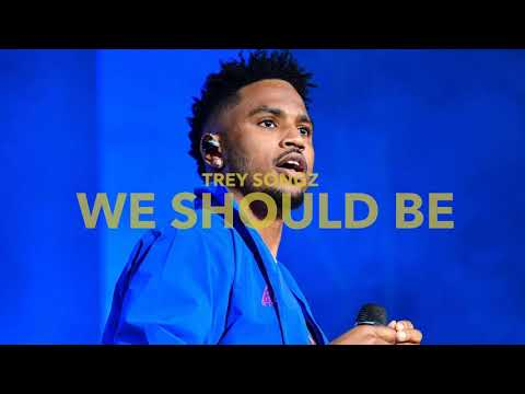 Trey Songz - We Should Be (Official Audio)
