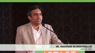Madhavan Vilvarayanallur   KPMG   ICTACT Convergence 2015