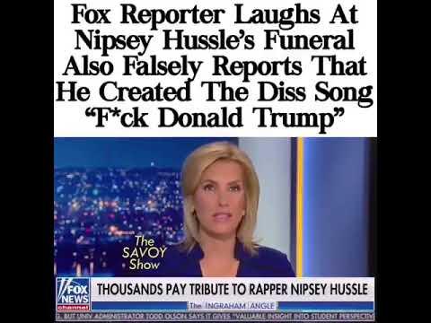 Laura Ingraham Disrespecting Nipsey Hussle Fox News at tv   Rip Nipsey Hussle