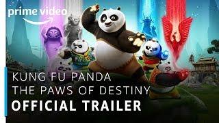 Kung Fu Panda  The Paws Of Destiny   Official Trailer   Prime Original   Amazon Prime Video