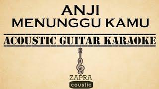 Video Anji - Menunggu Kamu (OST Jelita Sejuba) (Acoustic Guitar Karaoke) MP3, 3GP, MP4, WEBM, AVI, FLV April 2018