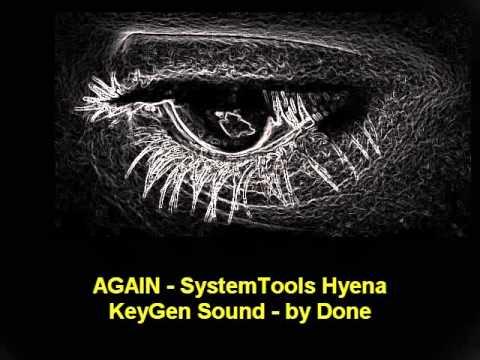 AGAIN - SystemTools Hyena - KeyGen Sound - by Done