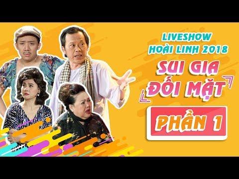 Liveshow Hoài Linh 2018 SUI GIA ĐỐI MẶT Phần 1-  NSƯT Hoài Linh ft Ngọc Giàu, Trấn Thành, Cát Phượng - Thời lượng: 45:19.