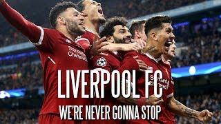 Video Liverpool FC - We're Never Gonna Stop MP3, 3GP, MP4, WEBM, AVI, FLV Juli 2019