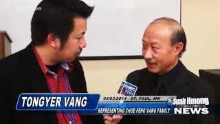 Suab Hmong News:  Tong Ger Vang -  Hmong 18CC of MN Press Conference on the killing of ChueFeng Vang