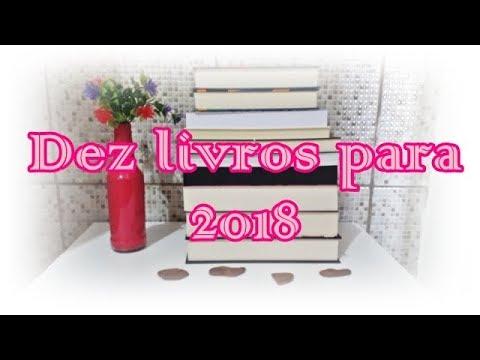 Dez livros para 2018 | Um Livro e Só