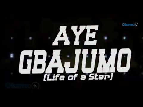 Aye Gbajumo Yoruba Movie Now Showing On OlumoTV
