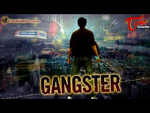GANGSTER   New Telugu Short Film 2016   Directed by S. Naveen Chandra Deep   #TeluguShortFilms
