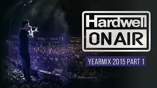 Hardwell On Air 2015 Yearmix Part 1