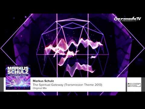 Markus Schulz - The Spiritual Gateway (Transmission Theme 2013)