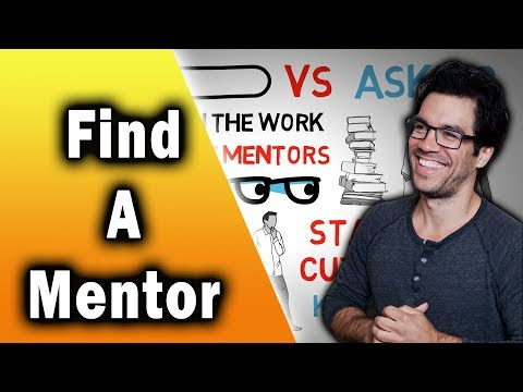 How to Find and Get a Mentor!