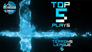 Watch out! Top 5 Plays of Terrons League 6!