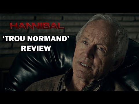 Hannibal Season 1 Episode 9 Review - 'TROU NORMAND'