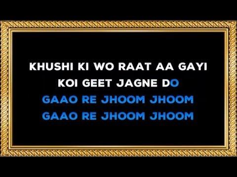 Video Khushi Ki Woh Raat Aa Gayi - Karaoke - Dharti Kahe Pukar Ke - Mukesh download in MP3, 3GP, MP4, WEBM, AVI, FLV January 2017