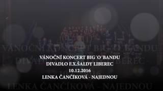 Video Najednou (Let It Go) - Big`O`Band - Lenka Čančíková