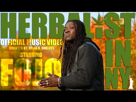 Fojo - Herbalist In New York [Official Video]