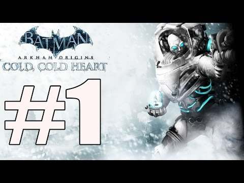 ORIGINS - Batman Arkham Origins Cold Cold Heart Walkthrough Part 1 Next Part https://www.youtube.com/watch?v=wbSWG6Y5R-Y&list=PLYD0s9u6Ol27x_V7ZgOwRbyw71vH29D8H&index=...